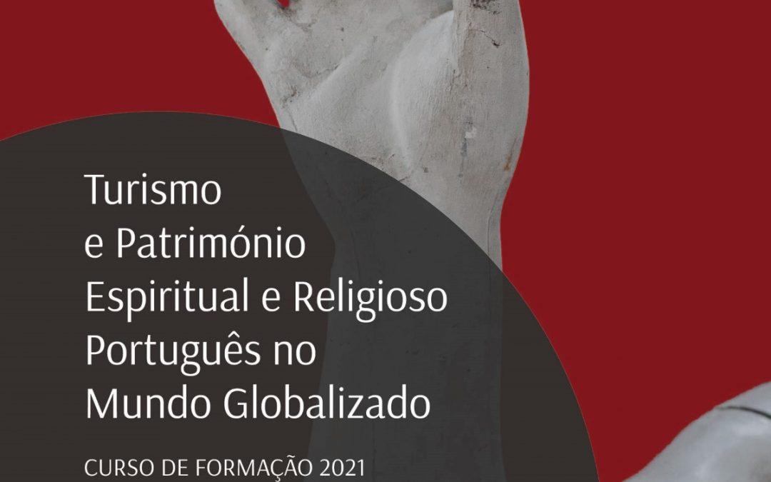 Curso de Turismo e Património Espiritual e Religioso Português no Mundo Globalizado